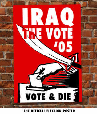 Photo: National Lampoon parody Iraq vote poster: 'Election 2005: Vote and Die!'
