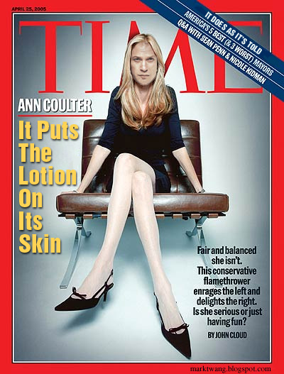 Photo: Another parody of the Ann Coulter cover on 'Time' magazine.