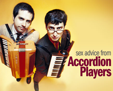 Photo: Sex Advice From Accordion Players.